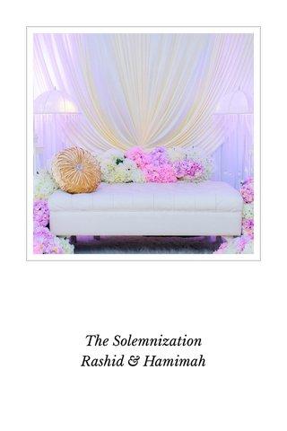 The Solemnization Rashid & Hamimah