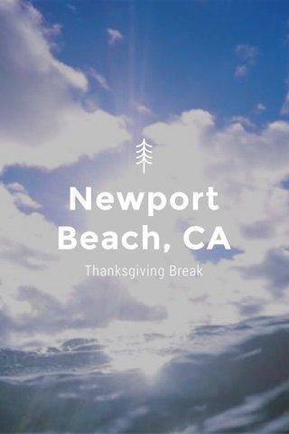 Newport Beach, CA Thanksgiving Break