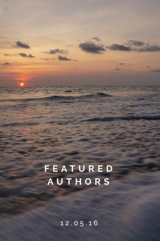 FEATURED AUTHORS 12.05.16