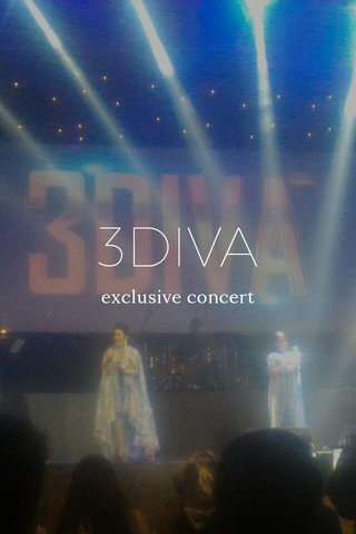 3DIVA exclusive concert