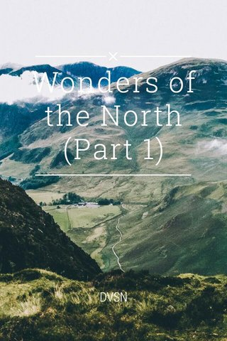 Wonders of the North (Part 1) DVSN