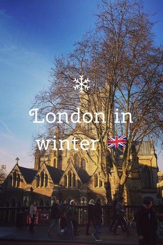 London in winter 🇬🇧