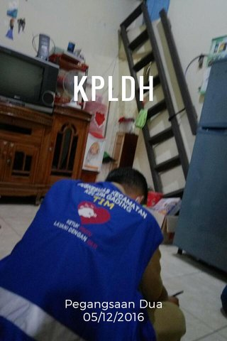 KPLDH Pegangsaan Dua 05/12/2016