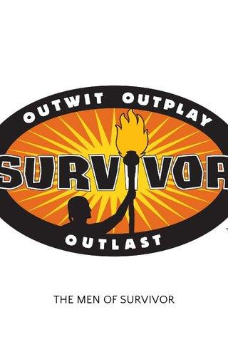 THE MEN OF SURVIVOR