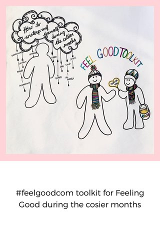#feelgoodcom toolkit for Feeling Good during the cosier months