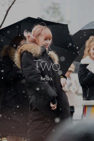 Two hello.