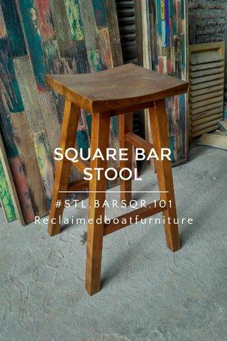 SQUARE BAR STOOL #STL.BARSQR.101 Reclaimedboatfurniture