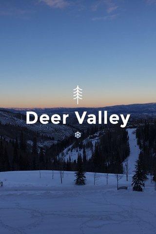 Deer Valley ❄️️