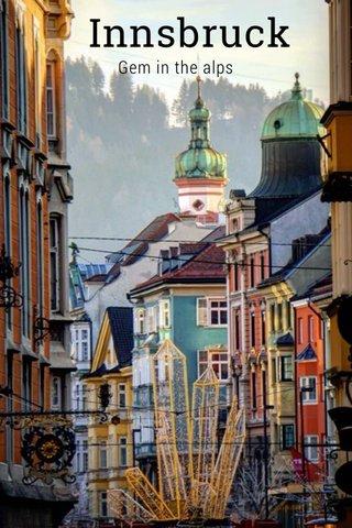 Innsbruck Gem in the alps