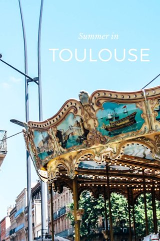 TOULOUSE Summer in