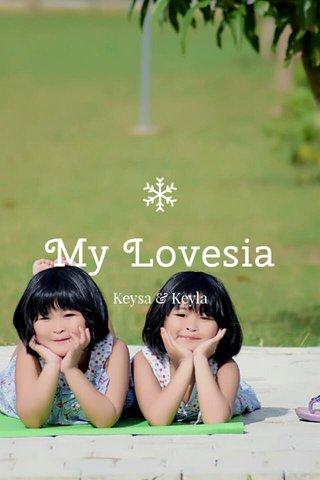 My Lovesia Keysa & Keyla