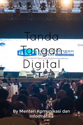 Tanda Tangan Digital By Menteri Komunikasi dan Informatika
