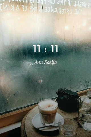 11 : 11 Ann Soelia