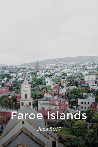 Faroe Islands June 2017