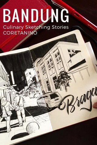 BANDUNG Culinary Sketching Stories CORETANINO