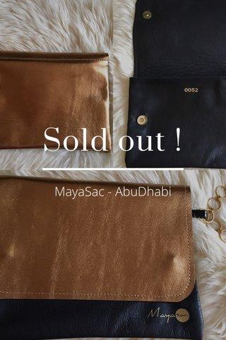 Sold out ! MayaSac - AbuDhabi