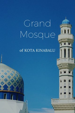 Grand Mosque of KOTA KINABALU