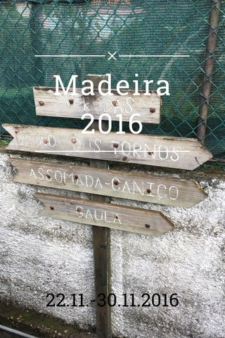 Madeira 2016 22.11.-30.11.2016