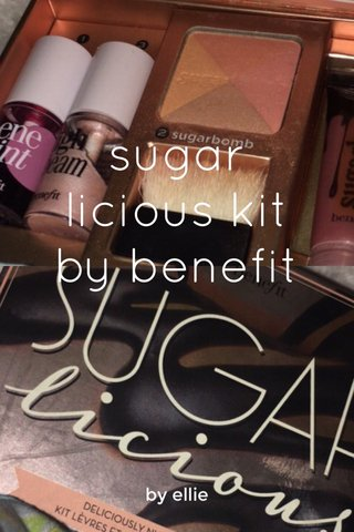 sugar licious kit by benefit by ellie