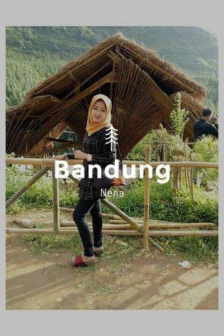 Bandung Nena