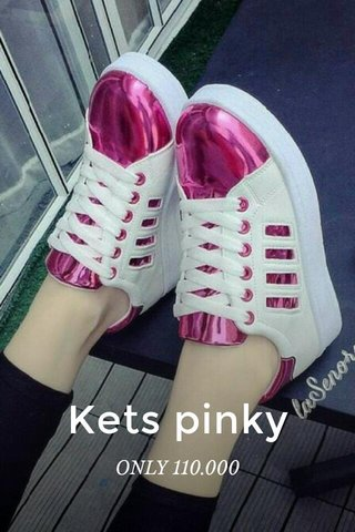 Kets pinky ONLY 110.000