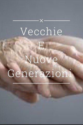 Vecchie E Nuove Generazioni