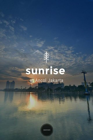 sunrise at Ancol Jakarta