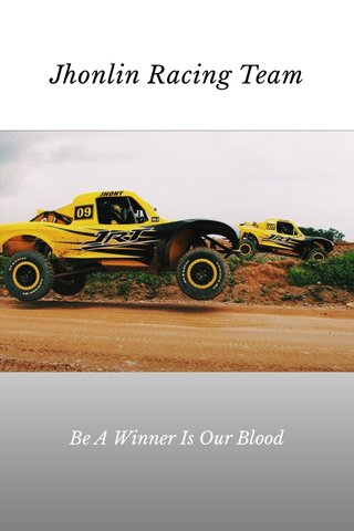 Jhonlin Racing Team Be A Winner Is Our Blood