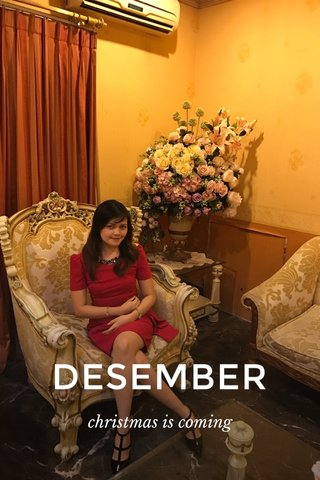 DESEMBER christmas is coming