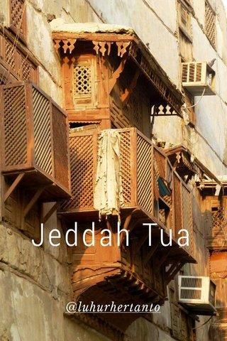Jeddah Tua @luhurhertanto