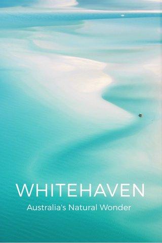 WHITEHAVEN Australia's Natural Wonder