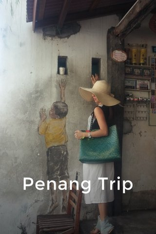 Penang Trip