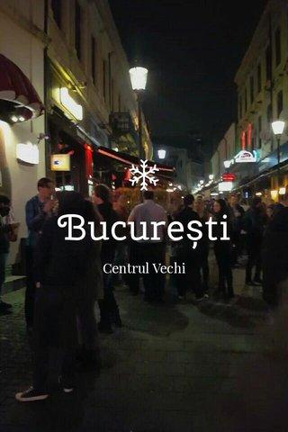 București Centrul Vechi