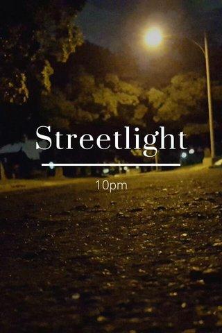 Streetlight 10pm
