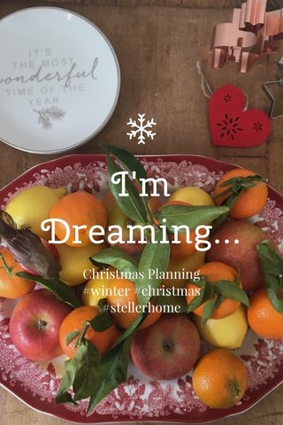 I'm Dreaming... Christmas Planning #winter #christmas #stellerhome