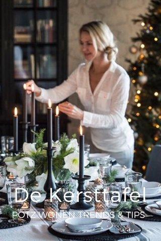 De Kersttafel POTZ WONEN TRENDS & TIPS