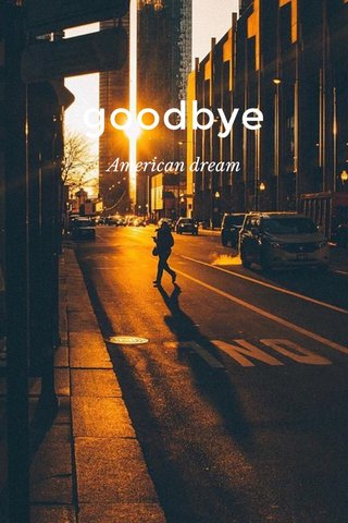 goodbye American dream