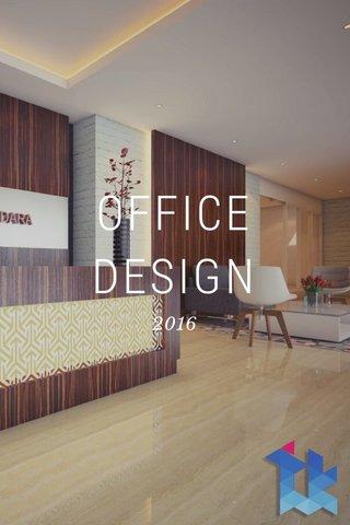 OFFICE DESIGN 2016