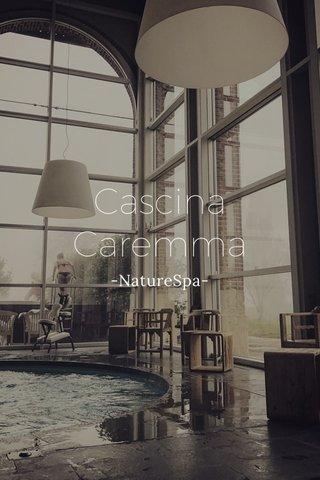 Cascina Caremma -NatureSpa-
