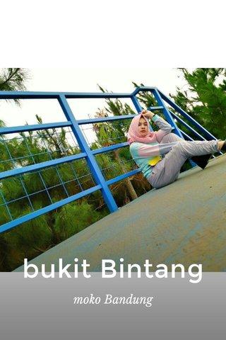 bukit Bintang moko Bandung