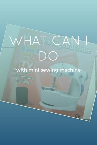 WHAT CAN I DO with mini sewing machine