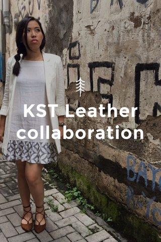 KST Leather collaboration