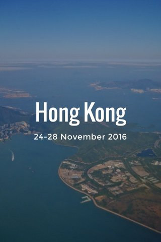 Hong Kong 24-28 November 2016