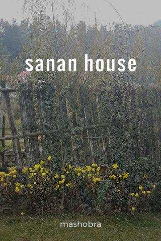 sanan house mashobra