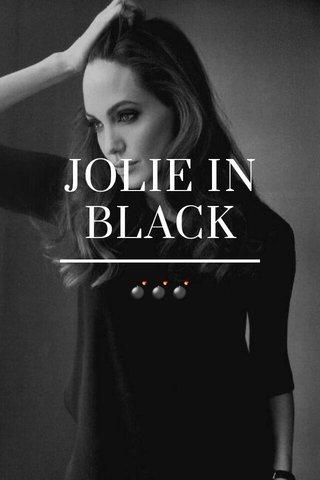JOLIE IN BLACK 💣💣💣