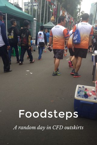 Foodsteps A random day in CFD outskirts