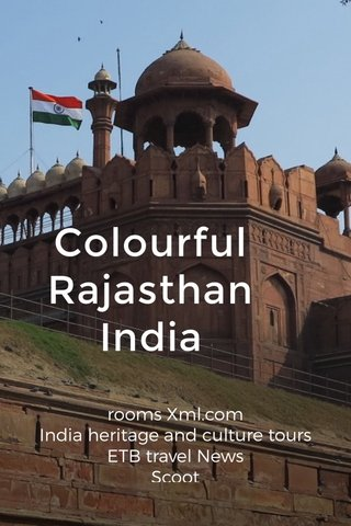 Colourful Rajasthan India rooms Xml.com India heritage and culture tours ETB travel News Scoot