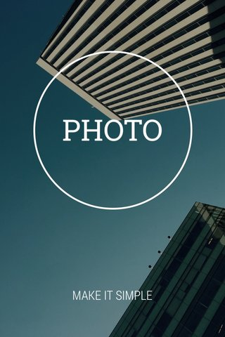 PHOTO MAKE IT SIMPLE