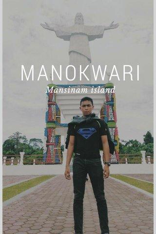 MANOKWARI Mansinam island