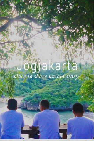 Jogjakarta place to share untold story